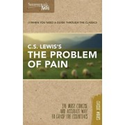 Shepherd's Notes: C.S. Lewis's the Problem of Pain, Paperback/C. S. Lewis