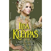 Lady Sophia are un amant/Lisa Kleypas