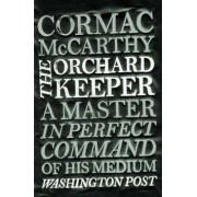 The Orchard Keeper(Cormac McCarthy)
