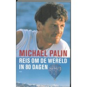 Reisverhaal Reis om de wereld in 80 dagen | Michael Palin