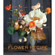 The Flower Recipe Book, Hardcover