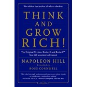 Think and Grow Rich!: The Original Version, Restored and Revised(tm), Paperback/Napoleon Hill
