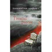 Tinutul pustiit - Samantha Harvey