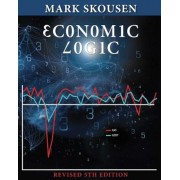 Economic Logic Fifth Edition, Paperback