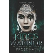 King's Warrior, Paperback/Frost Kay