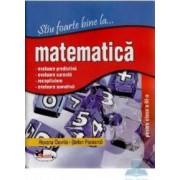 Stiu foarte bine la... Matematica clasa 3 - Roxana Gavrila Stefan Pacearca