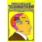 Disinherited Mind: Essays in Modern German Literature and Thought, Paperback/Erich Heller