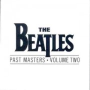 The Beatles - Past Masters 2