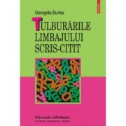 Tulburarile limbajului scris-citit