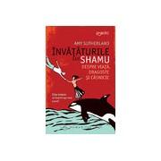 Învăţăturile lui Shamu despre viaţă, dragoste şi căsnicie