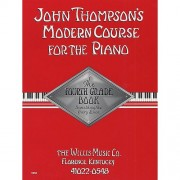 Willis Music - Thompson's Modern Course for the Piano grade 4
