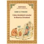Editura Sophia Isihie si teologie - calea tamaduirii omului in biserica ortodoxa