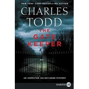 The Gate Keeper: An Inspector Ian Rutledge Mystery, Paperback