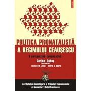 O perspectiva comparativa. Politica pronatalista a regimului Ceausescu. Vol. 1/Corina Dobos (Palasan), Luciana M. Jinga, Florin S. Soare