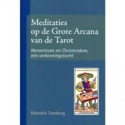 Meditaties op de Grote Arcana van de Tarot - Valentin Tomberg