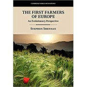 The First Farmers of Europe, Hardcover/Stephen Shennan