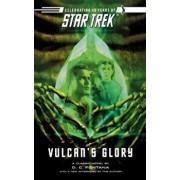 Star Trek: The Original Series: Vulcan's Glory, Paperback/D. C. Fontana
