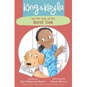 King & Kayla and the Case of the Secret Code, Paperback/Dori Hillestad Butler