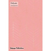 Delicate Lined Journal: Medium Lined Journaling Notebook, Delicate Rose Gold Zigzag on Pink Cover, 6x9, 130 Pages