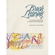 Brush Lettering: An Instructional Manual of Western Brush Lettering, Paperback/Marilyn Reaves