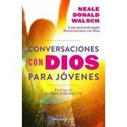 Conversaciones Con Dios Para Javenes / Conversations with God for Teens, Paperback/Neale Donald