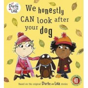 Charlie and Lola: We Honestly Can Look After Your Dog, Paperback