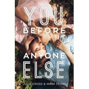 You Before Anyone Else, Paperback/Julie Cross