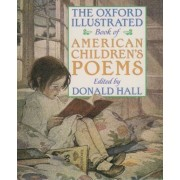 The Oxford Illustrated Book of American Children's Poems, Paperback