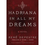 Hadriana in All My Dreams, Paperback