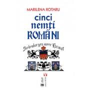 Cinci nemti romani/Marilena Rotaru