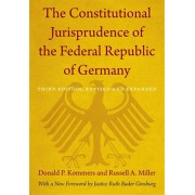 Constitutional Jurisprudence of the Federal Republic of Germany. Third edition, Revised and Expanded, Paperback/Russell A. Miller