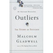 Outliers: The Story of Success, Hardcover/Malcolm Gladwell