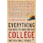 Everything You Need to Know Before College, Paperback