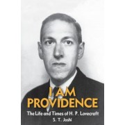 I Am Providence: The Life and Times of H. P. Lovecraft, Volume 2, Paperback