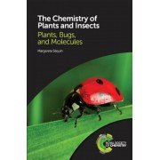 The Chemistry of Plants and Insects: Plants, Bugs, and Molecules, Paperback