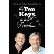 The Ten Keys to Total Freedom, Paperback
