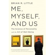 Me, Myself, and Us: The Science of Personality and the Art of Well-Being, Paperback