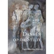 Dansen op de Stilte - Ingrid Schouten-Minten