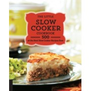 Little Slow Cooker Cookbook - 500 of the Best Slow Cooker Recipes Ever(Paperback) (9781592337330)