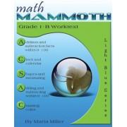 Math Mammoth Grade 1-B Worktext, Paperback