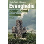 Evanghelia pentru omul modern, Vol. 1/Sfantul Vasile al Kinesmei