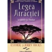 Legea atractiei - Esther si Jerry Hicks