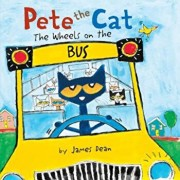 Pete the Cat: The Wheels on the Bus, Hardcover/James Dean