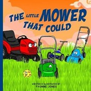The Little Mower That Could, Paperback/Yvonne Jones