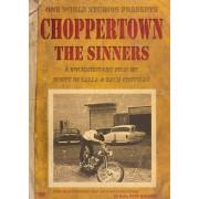 Choppertown: The Sinners [DVD] [2005]