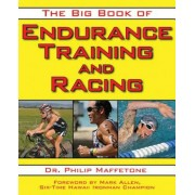The Big Book of Endurance Training and Racing, Paperback