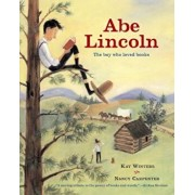 Abe Lincoln: The Boy Who Loved Books, Paperback/Kay Winters