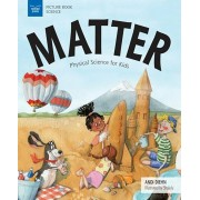 Matter: Physical Science for Kids, Hardcover