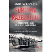 Furtuna razboiului. O noua istorie a celui de-al doilea razboi mondial/Andrew Roberts