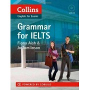 Harper Collins Publishers Collins - English for Exams - Grammar for IELTS - Fiona Aish & Jo Tomlinson